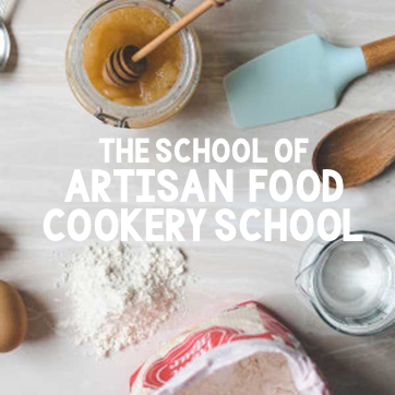 The School of Artisan Food Cookery School