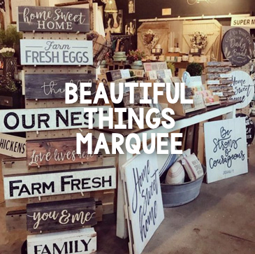 Beautiful Things Marquee