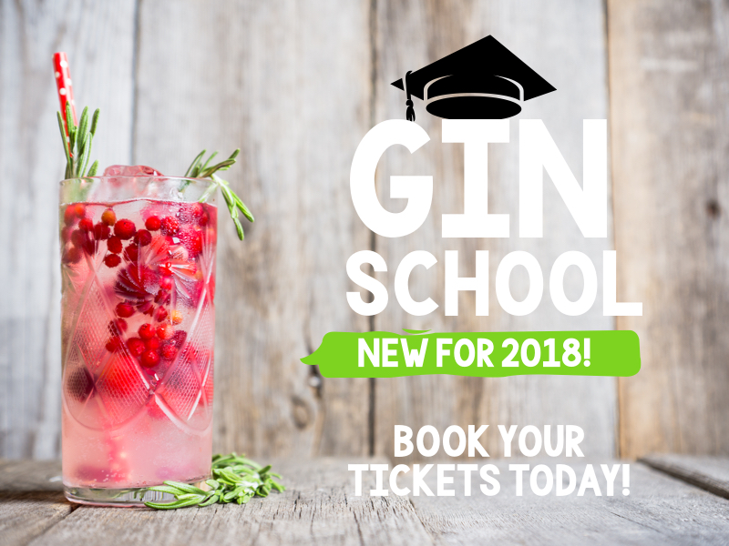 Festival of Food & Drink 2018 - Gin School New for 2018